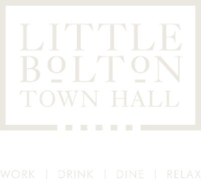 Little Bolton Town Hall - Work, Drink, Dine, Relax
